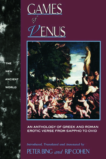 Games of Venus An Anthology of Greek and Roman Erotic Verse from Sappho to Ovid book cover