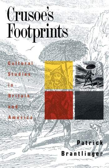 Crusoe's Footprints Cultural Studies in Britain and America book cover