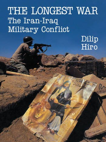 The Longest War The Iran-Iraq Military Conflict book cover