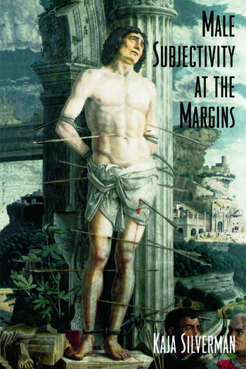 Male Subjectivity at the Margins book cover