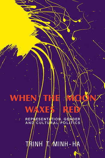 When the Moon Waxes Red Representation, Gender and Cultural Politics book cover