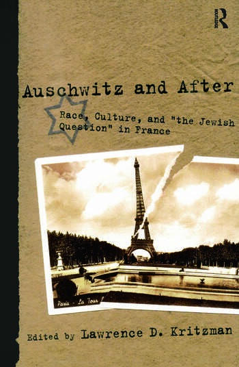 Auschwitz and After Race, Culture, and