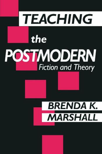 Teaching the Postmodern book cover