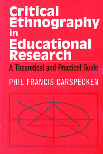 Critical Ethnography in Educational Research A Theoretical and Practical Guide book cover