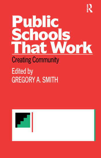 Public Schools That Work Creating Community book cover