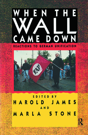 When the Wall Came Down Reactions to German Unification book cover