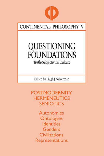 Questioning Foundations Truth, Subjectivity and Culture book cover