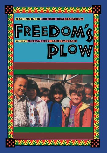 Freedom's Plow Teaching in the Multicultural Classroom book cover