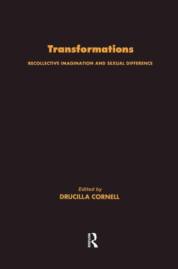 Transformations Recollective Imagination and Sexual Difference book cover