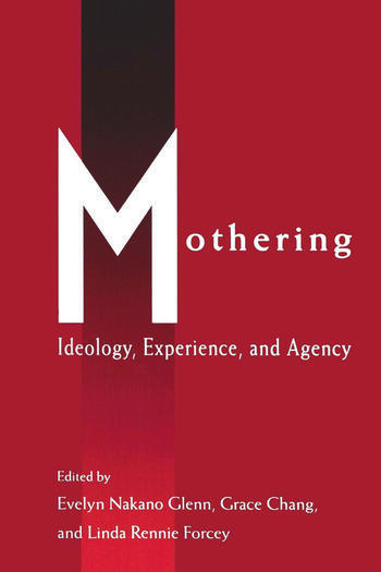 Mothering Ideology, Experience, and Agency book cover
