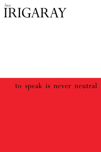 To Speak is Never Neutral book cover