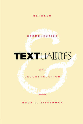 Textualities Between Hermeneutics and Deconstruction book cover