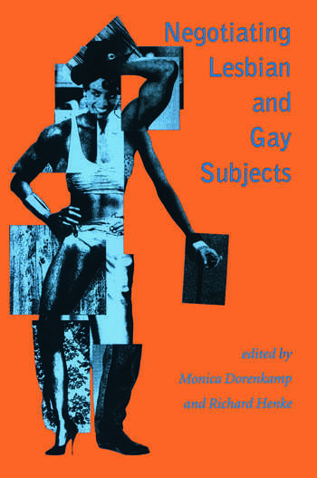 Negotiating Lesbian and Gay Subjects book cover