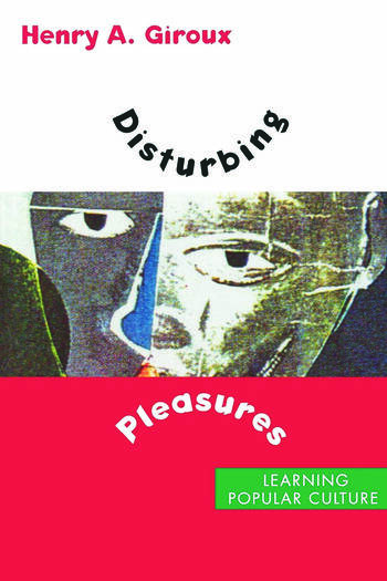 Disturbing Pleasures Learning Popular Culture book cover