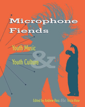 Microphone Fiends Youth Music and Youth Culture book cover