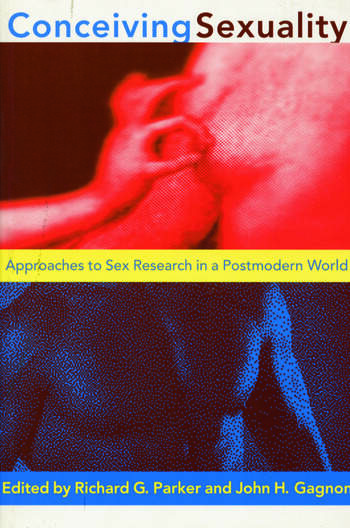 Conceiving Sexuality Approaches to Sex Research in a Postmodern World book cover