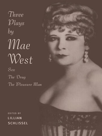 Three Plays by Mae West Sex, The Drag and Pleasure Man book cover