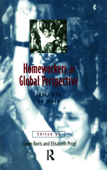 Homeworkers in Global Perspective Invisible No More book cover