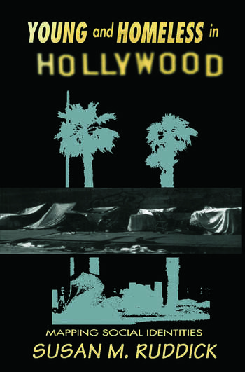 Young and Homeless In Hollywood Mapping the Social Imaginary book cover