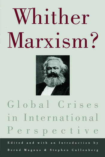 Whither Marxism? Global Crises in International Perspective book cover
