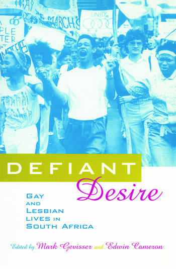 Defiant Desire Gay and Lesbian Lives in South Africa book cover