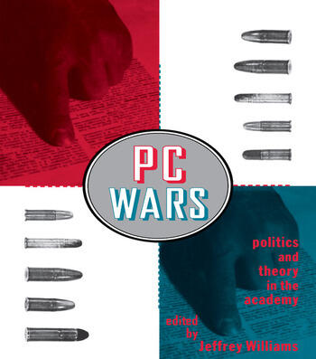PC Wars Politics and Theory in the Academy book cover