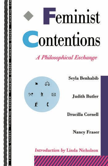 Feminist Contentions A Philosophical Exchange book cover