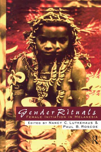 Gender Rituals Female Initiation in Melanesia book cover