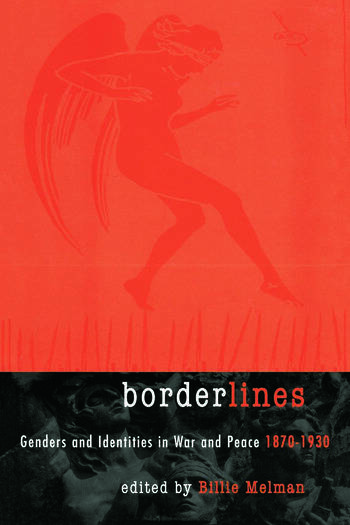 Borderlines Genders and Identities in War and Peace 1870-1930 book cover