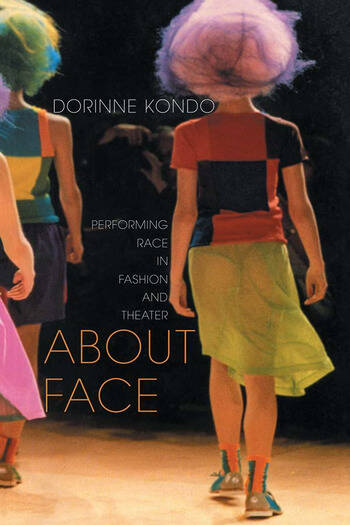 About Face Performing Race in Fashion and Theater book cover