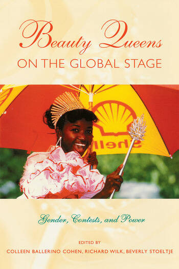 Beauty Queens on the Global Stage Gender, Contests, and Power book cover