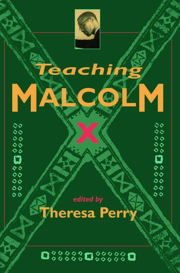 Teaching Malcolm X Popular Culture and Literacy book cover