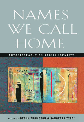 Names We Call Home Autobiography on Racial Identity book cover