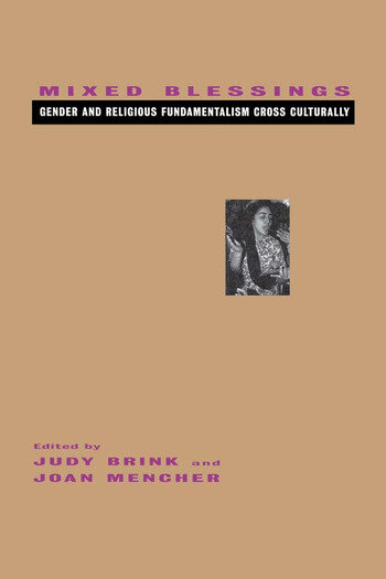 Mixed Blessings Gender and Religious Fundamentalism Cross Culturally book cover