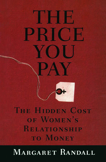 The Price You Pay The Hidden Cost of Women's Relationship to Money book cover