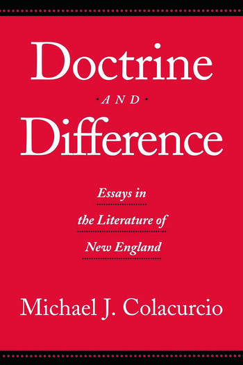 Doctrine and Difference Essays in the Literature of New England book cover