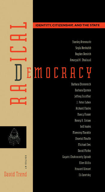 Radical Democracy Identity, Citizenship and the State book cover