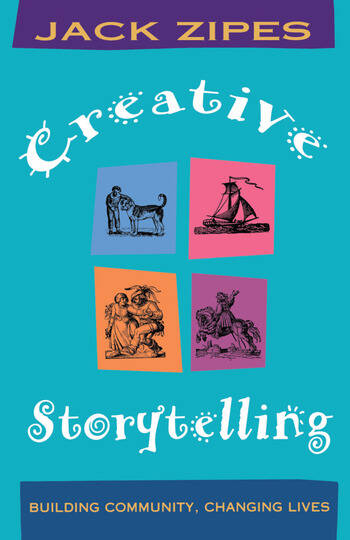 Creative Storytelling Building Community/Changing Lives book cover