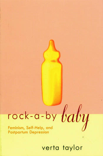 Rock-a-by Baby Feminism, Self-Help and Postpartum Depression book cover