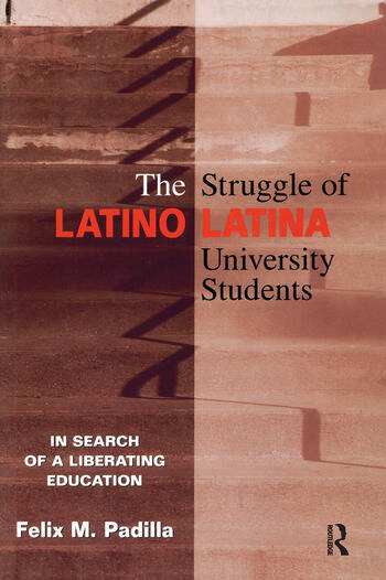 The Struggle of Latino/Latina University Students In Search of a Liberating Education book cover