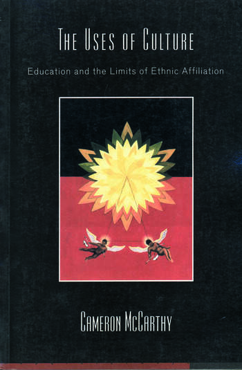The Uses of Culture Education and the Limits of Ethnic Affiliation book cover