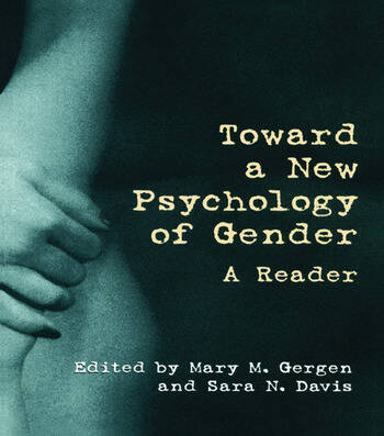 Toward a New Psychology of Gender A Reader book cover