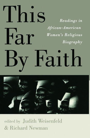 This Far By Faith Readings in African-American Women's Religious Biography book cover