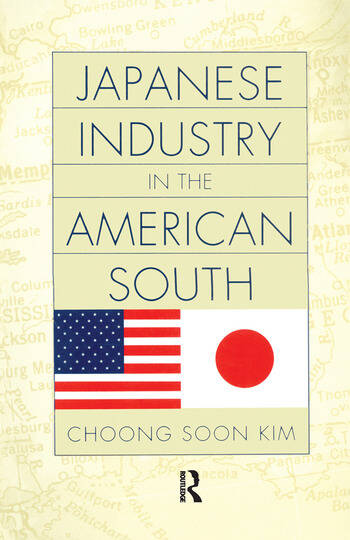Japanese Industry in the American South book cover