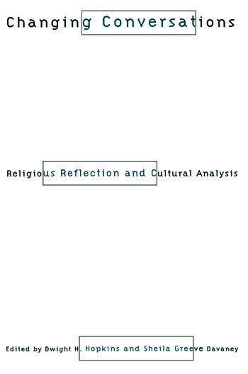 Changing Conversations Cultural Analysis and Religious Reflection book cover