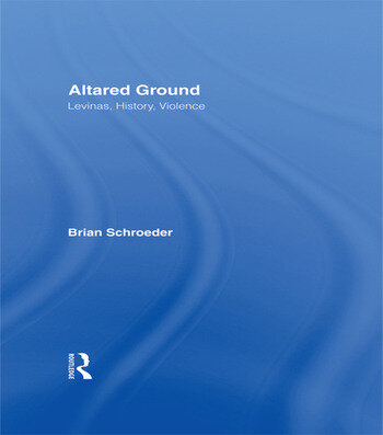 Altared Ground Levinas, History, Violence book cover