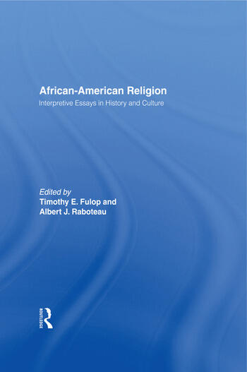 African-American Religion Interpretive Essays in History and Culture book cover