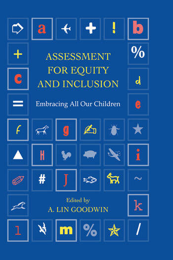 Assessment for Equity and Inclusion Embracing All Our Children book cover