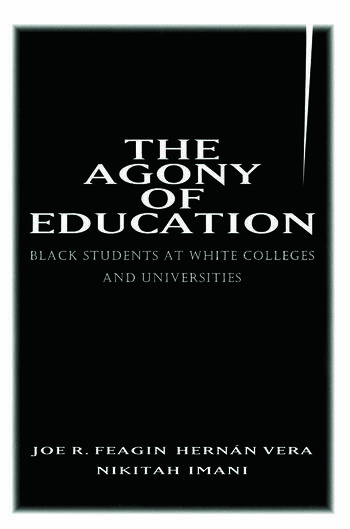 The Agony of Education Black Students at a White University book cover