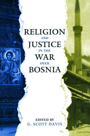 Religion and Justice in the War Over Bosnia book cover